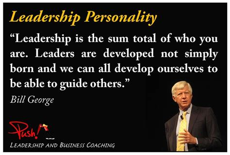 born leader definition quot leadership is the sum total of who you are leaders are