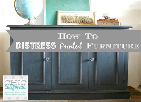How To Paint Furniture To Look Distressed by How To Distress Painted Furniture