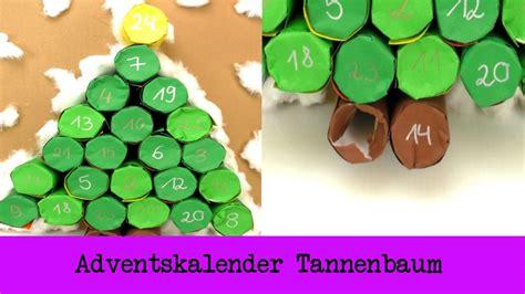 Adventskalender Aus Klopapierrollen by Adventskalender Tannenbaum Adventskalender Diy Mit