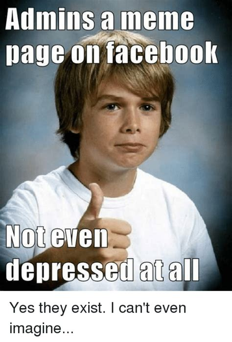 Best Memes For Facebook - 25 best memes about meme pages on facebook meme pages