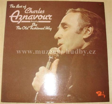 best of charles aznavour charles aznavour the best of charles aznavour