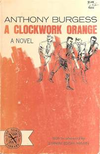 a clockwork orange burgess tribute edition books thissideofthetruth