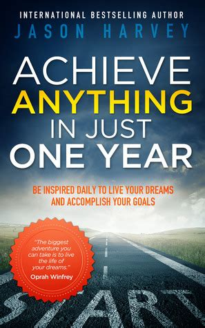 live your books achieve anything in just one year be inspired daily to