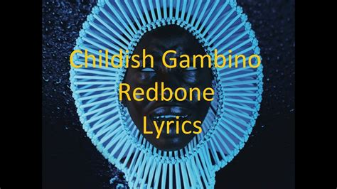 childish gambino lyrics redbone childish gambino redbone lyrics youtube