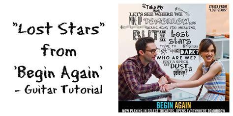 tutorial guitar lost stars quot lost stars quot by adam levine keira knightley guitar