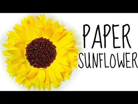 paper sunflower tutorial download video how to make a flower from coffee filters