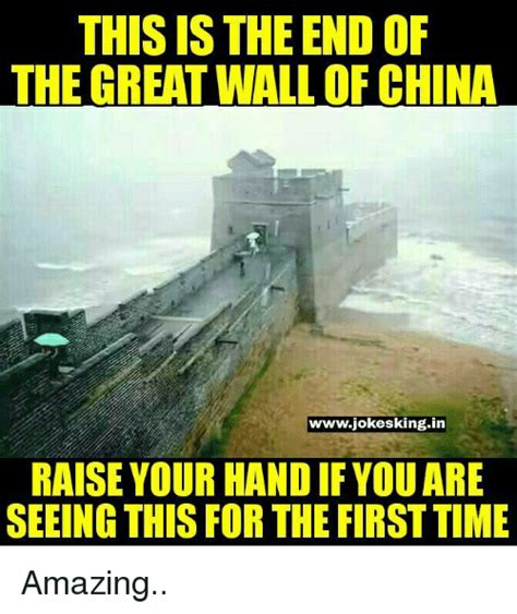 This Is The End Meme - 25 best memes about great wall of china great wall of
