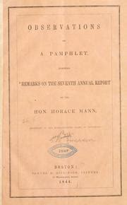 remarks on the seventh annual report of the hon horace mann of the massachusetts board of education classic reprint books observations on a phlet entitled quot remarks on the