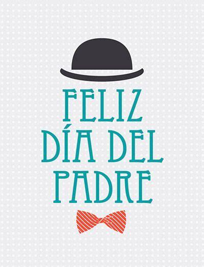 imagenes que digan feliz dia papa feliz d 237 a del padre im 225 genes frases tarjetas mensajes
