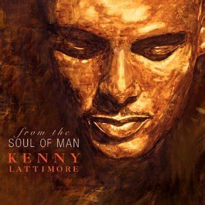 the soul of man kenny lattimore from the soul of man amazon com music
