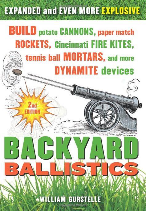Backyard Ballistics backyard ballistics a guide on how to make ballistic