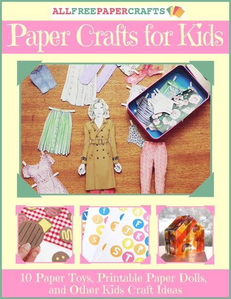 Free Printable Paper Crafts For - paper crafts for 10 paper toys printable paper