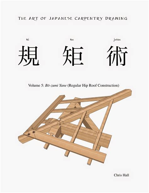 Roof Hip Joint The Carpentry Way Tajcd Volume V Now Available