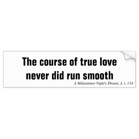 The Course Of True Never Did Run Smooth Essay by The Course Of True Never Did Run Smooth Bumper Sticker Zazzle