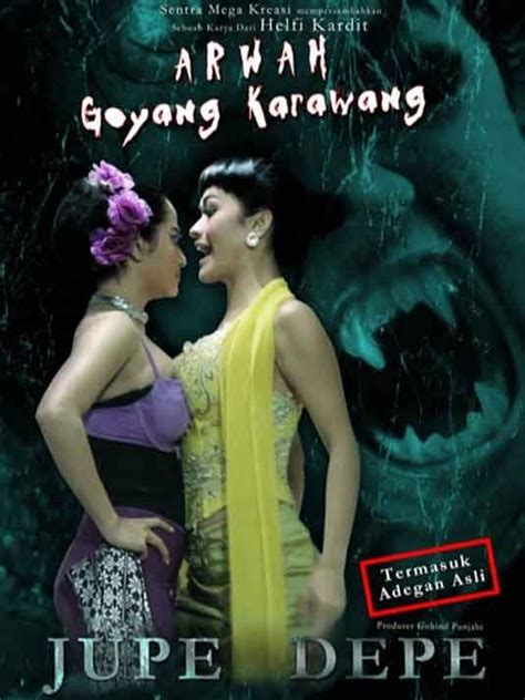 film horor movie terbaru arwah goyang karawang indonesian movie posters horror