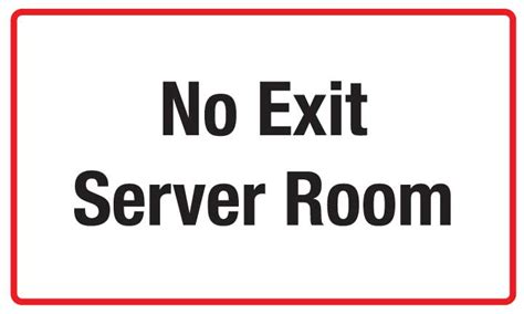 Sign Label Server Room warning signs welcome to security safety signs