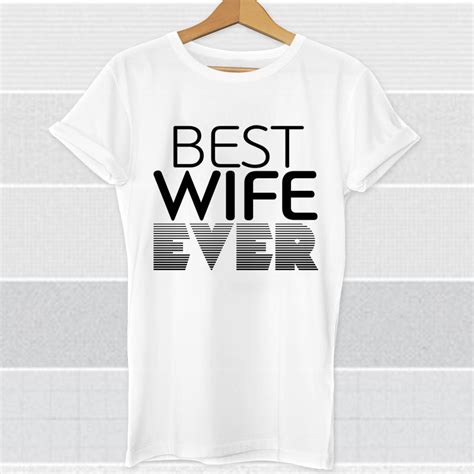 best wife gifts best wife ever wife gift wife shirt wife by cambernstudios