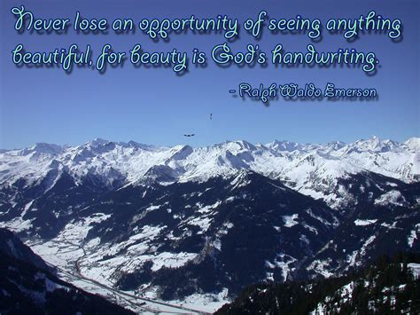 never lose an opportunity of seeing anything beautiful never lose an opportunity of seeing anything beautiful for