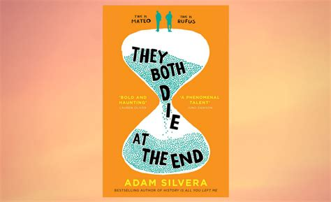 they both die at book review they both die at the end by adam silvera culturefly