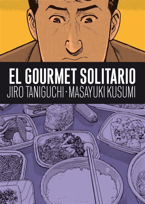 libro el gourmet solitario los 10 libros de cocina que yo regalar 237 a recetas el comidista el pa 205 s