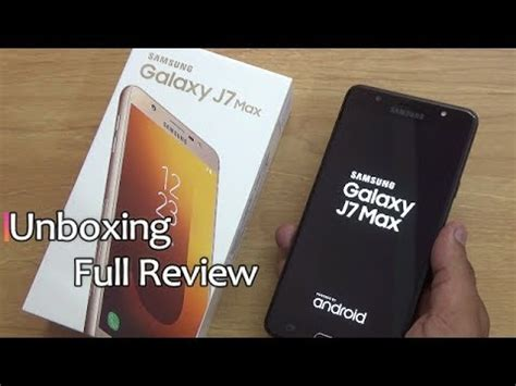samsung galaxy  max unboxing full review hindi youtube