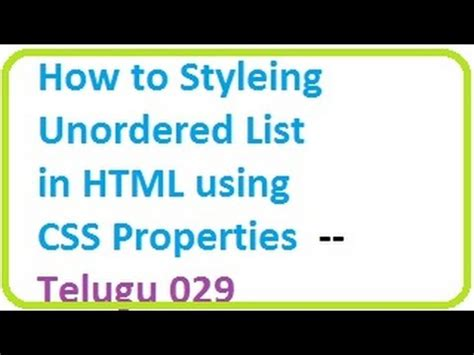html tutorial videos in telugu how to styling unordered list in html using css properties