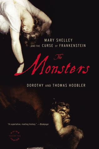 The Monsters Mary Shelley And The Curse Of Frankenstein