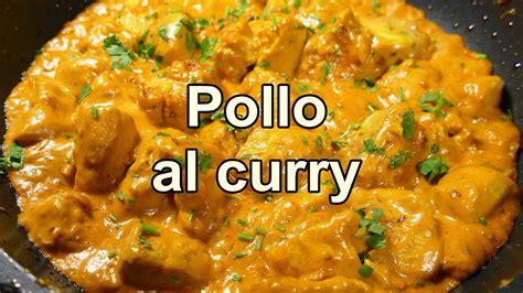 recetas faciles de cocina y economicas pollo al curry facil recetas de cocina faciles rapidas y