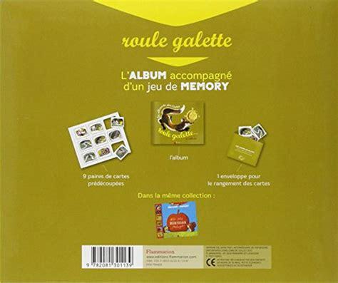 libro roule galette libro roule galette une histoire un jeu de memory di natha caputo pierre belv 232 s