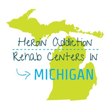 Detox Centers In Michigan by Heroin Addiction Rehab Centers In Michigan