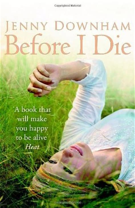 before i die by downham reviews discussion