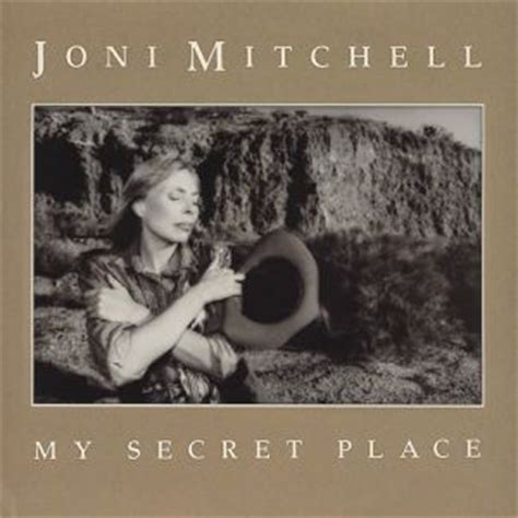 In The Secret In A Place Lyrics Albumy Joni Mitchell