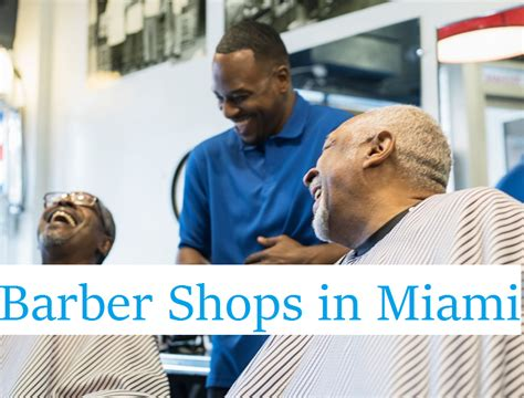 barber shops near me for ethnic hair black barber shops in miami complete list black barber