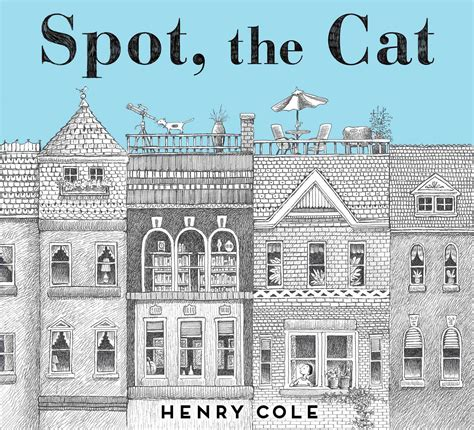 the spot spot the cat book by henry cole official publisher page simon schuster