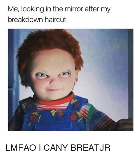 Looking In The Mirror Meme - 25 best memes about haircut haircut memes