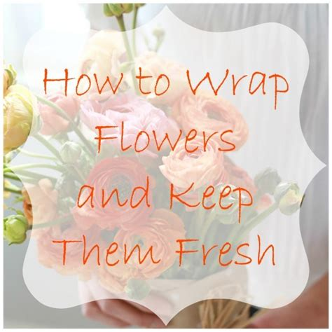 wedding bouquet keeping fresh the secret to keeping flowers fresh while wrapped in a