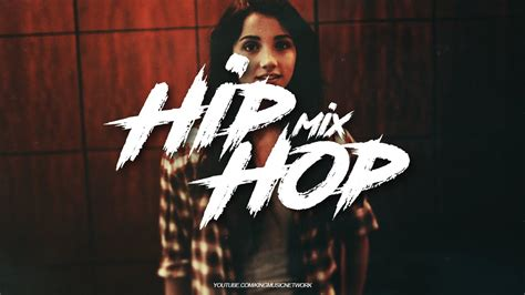 best new hip hop songs best hiphop rap mix 2017 best rap hip hop mix