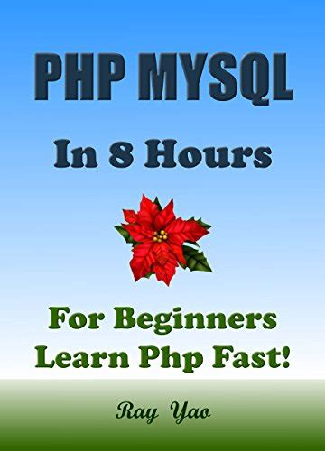 coding today php mysql in 8 hours for beginners learn php mysql fast