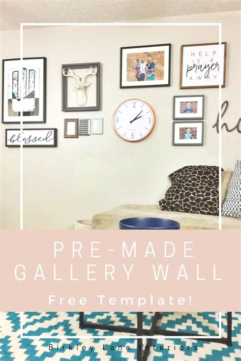 The Pre Made Gallery Wall Birkley Lane Interiors Pre Made Templates