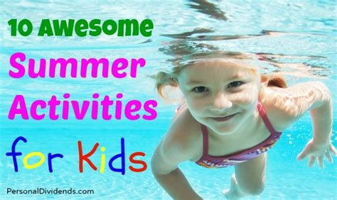 10 Summer Activities by 10 Awesome Summer Activities For