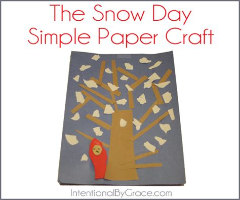 snow day crafts for before five in a row the snowy day intentional by grace