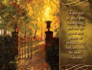 psalm of thanksgiving kjv psalm 100 4 kjv my lord jesus christ the son of the