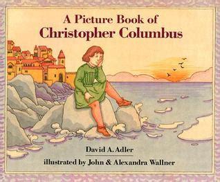 christopher columbus biography short summary a picture book of christopher columbus picture book