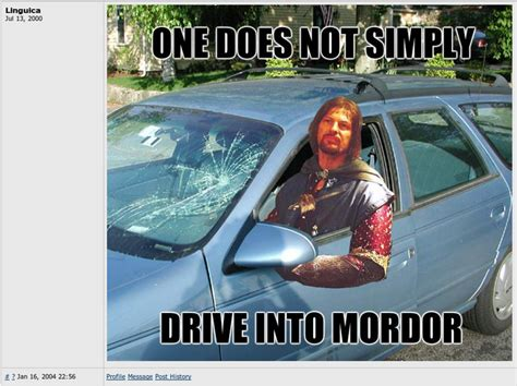 Mordor Meme - one does not simply walk into mordor know your meme