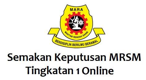 semakan tawaran ke tingkatan 4 tingkatan 1 mrsm ambilan semakan keputusan mrsm tingkatan 1 2018 online mysemakan