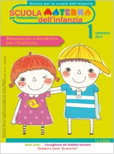 casa editrice la scuola riviste per l infanzia servizi pedagogici