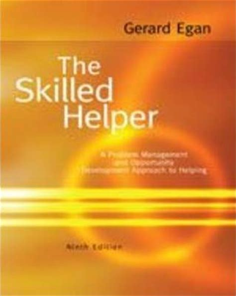 the skilled helper books the skilled helper gerard egan 9780495601890