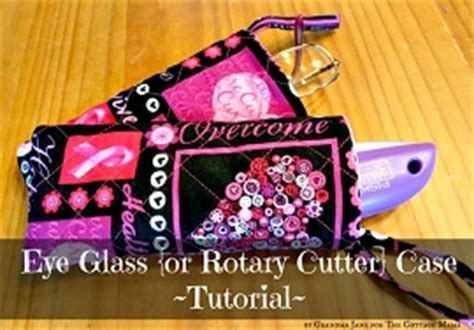 tutorial quilted eyeglass or rotary cutter sewing