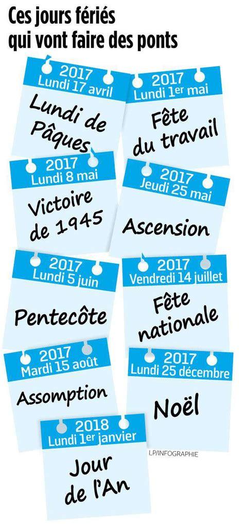 Calendrier Ponts 2018 2017 Le Calendrier De Ces Jours F 233 Ri 233 S Qui Vont Faire