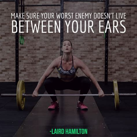 make sure your worst enemy doesn t live between your ears